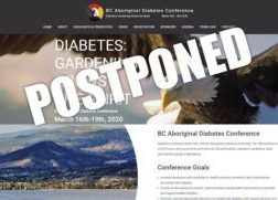 2020 BC Aboriginal Diabetes Conference/NIDA National Indigenous Diabetes Conference POSTPONED!